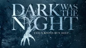 dark-was-the-night-poster-images-2015