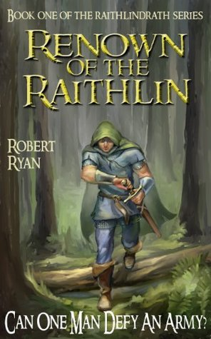 Renown of the Raithlin